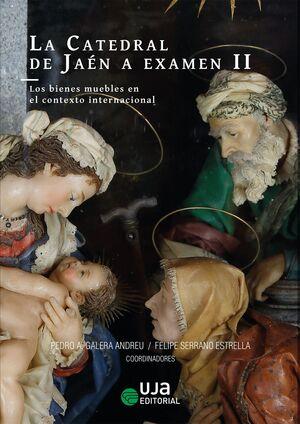 LA CATEDRAL DE JAÉN A EXAMEN II
