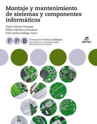 018 FPB MONTAJE MANTENIMIENTO DE SISTEMAS Y COMPONENTES INFORMATICOS