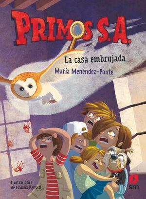 LA CASA EMBRUJADA. PRIMOS S.A/ 1