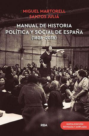 MANUAL DE HISTORIA POLITICA Y SOCIAL DE ESPAÑA (1808-2018) (NUEVA