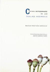 CONTROL INTEGRADO DE LAS MALAS HIERBAS.BUENAS PRACTICAS AGRICOLAS