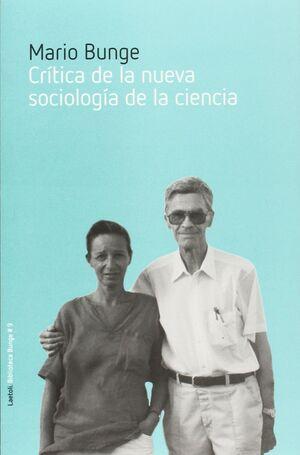 CRITICA DE LA NUEVA SOCIOLOGIA DE LA CIENCIA