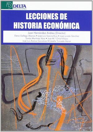 *** LECCIONES DE HISTORIA ECONOMICA