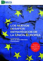 LOS NUEVOS DESAFIOS ESTRATEGICOS DE LA UNION EUROPEA