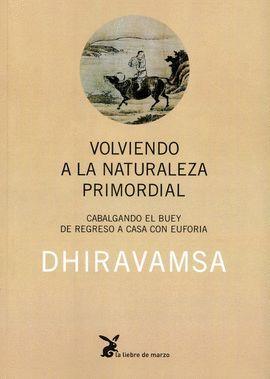 VOLVIENDO A LA NATURALEZA PRIMORDIAL