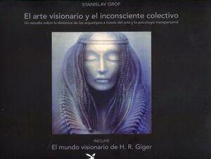 EL ARTE VISIONARIO Y EL INCONSCIENTE COLECTIVO