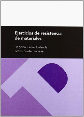 ***EJERCICIOS DE RESISTENCIA DE MATERIALES (2ª ED.)