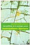 *POLITICAS DE LA ECOLOGIA SOCIAL: MUNICIPALISMO LIBERTARIO