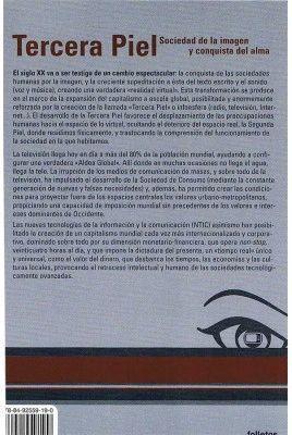 TERCERA PIEL -SOCIEDAD DE LA IMAGEN Y CULTURA DEL ALMA