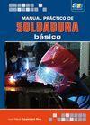 MANUAL PRACTICO DE SOLDADURA BASICO