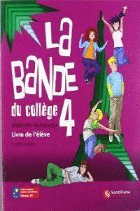011 LA BANDE 4 LIVRE L'ELEVE DU COLLEGE