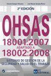 OHSAS 18001:2007 2ª EDICION. ADAPTADO A 18002:2008