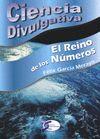 REINO DE LOS NUMEROS, EL. CIENCIA DIVULGATIVA