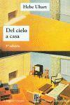 DEL CIELO A CASA 3ª EDICION