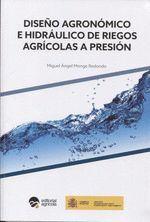 DISEÑO AGRONOMICO E HIDRAULICO DE RIEGOS AGRICOLAS PRESION
