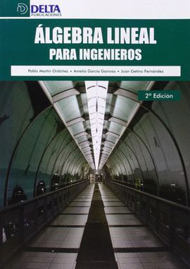 ALGEBRA LINEAL PARA INGENIEROS 2ªEDICION