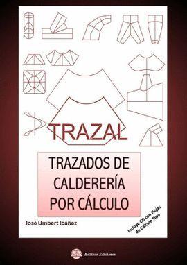 TRAZAL. TRAZADOS DE CALDERERIA POR CALCULO