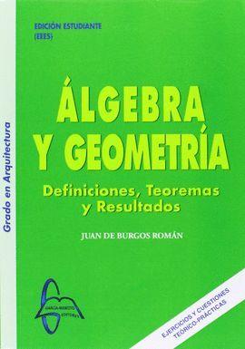 ALGEBRA Y GEOMETRIA. DEFINICIONES, TEOREMAS Y RESULTADOS