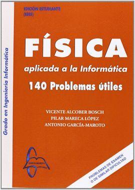FISICA APLICADA A LA INFORMATICA 140 PROBLEMAS UTILES