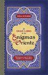 GRAN LIBRO DE LOS ENIGMAS ORIENTALES, EL.