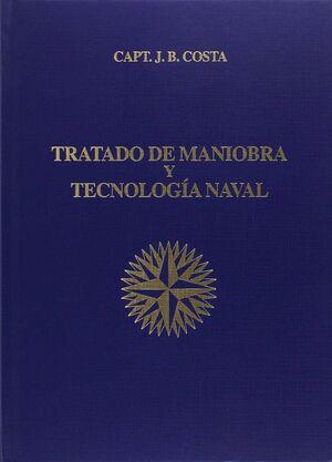 009TRATADO DE MANIOBRA Y TECNOLOGIA NAVAL. EDC.2009