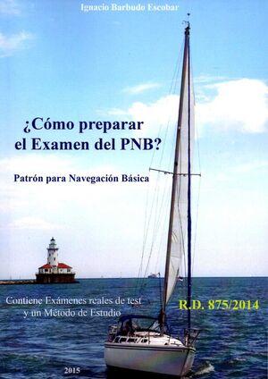 018 COMO PREPARAR EL EXAMEN DEL PNB