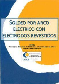SOLDEO POR ARCO ELECTRICO CON ELECTRODOS REVESTIDOS