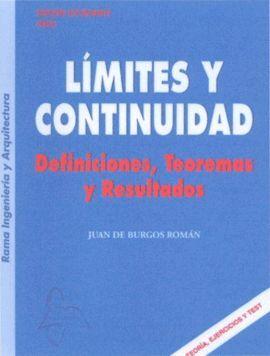 LIMITES Y CONTINUIDAD. DEFINICIONES, TEOREMAS Y RESULTADOS.