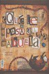 QUE LE PASA A LA ABUELA? ESPAÑOL/INGLES