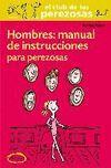 HOMBRES: MANUAL INSTRUCCIONES PARA PEREZOSAS