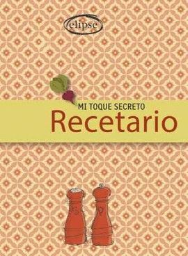 MI TOQUE SECRETO RECETARIO