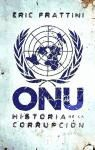 ONU. HISTORIA DE LA CORRUPCION