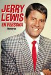 JERRY LEWIS EN PERSONA. MEMORIAS