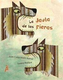 LA JAULA DE LAS FIERAS