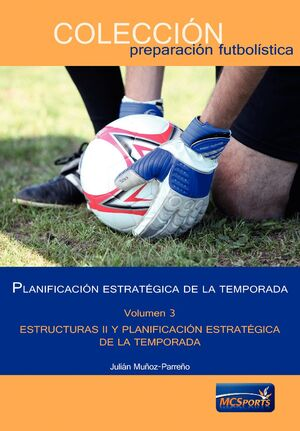 T3 PLANIFICACION ESTRATEGICA DE LA TEMPORADA. PLANIFICACION II Y PLANIFICACION ESTRATEGICA DE LA TEMPORADA