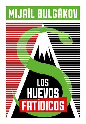 LOS HUEVOS FATIDICOS
