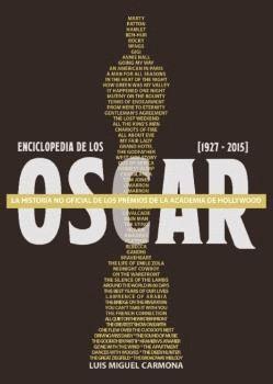 ENCICLOPEDIA DE LOS OSCARS (1927-2015)