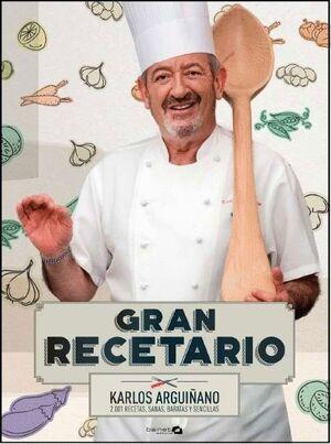 GRAN RECETARIO KARLOS ARGUIÑANO.  2001 RECETAS, SANAS, BARATAS Y SENCILLAS