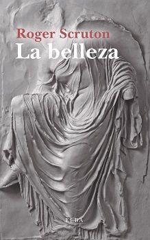 LA BELLEZA. UNA BREVE INTRODUCCIÓN