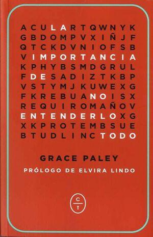 IMPORTANCIA DE NO ENTENDERLO TODO, LA