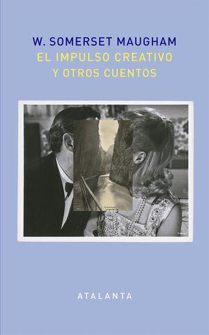 IMPULSO CREATIVO Y OTROS CUENTOS, EL
