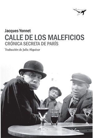 CALLE DE LOS MALEFICIOS