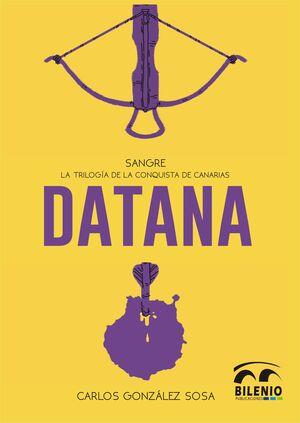 T2 SANGRE: DATANA. LA TRILOGIA DE LA CONQUISTA DE CANARIAS