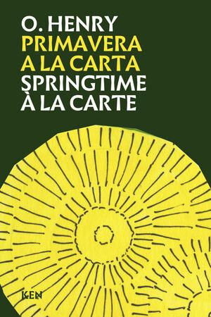 PRIMAVERA A LA CARTA / SPRINGTIME A LA CARTE