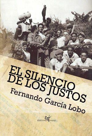 *** EL SILENCIO DE LOS JUSTOS