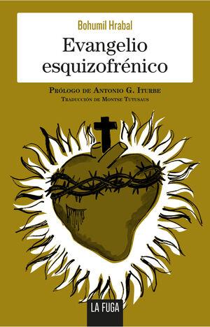 EVANGELIO ESQUIZOFRNICO