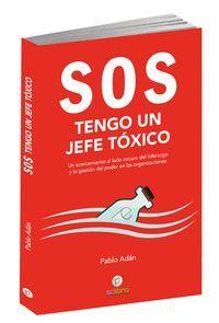 SOS TENGO UN JEFE TOXICO