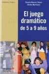 JUEGO DRAMATICO DE 5 A 9 AÑOS, EL.