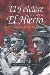 (RUSTICO) FOLCLORE DE LA ISLA DE EL HIERRO. EL PITO HERREÑO Y EL.
