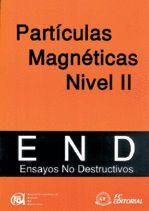 *** PARTICULAS MAGNETICAS NIVEL II.ENSAYOS NO DESTRUCTIVOS